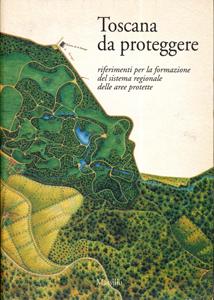TOSCANA DA PROTEGGERE
